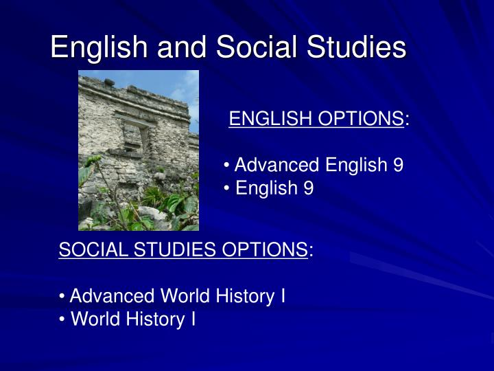 English and Social Studies