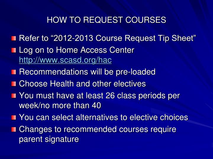 HOW TO REQUEST COURSES