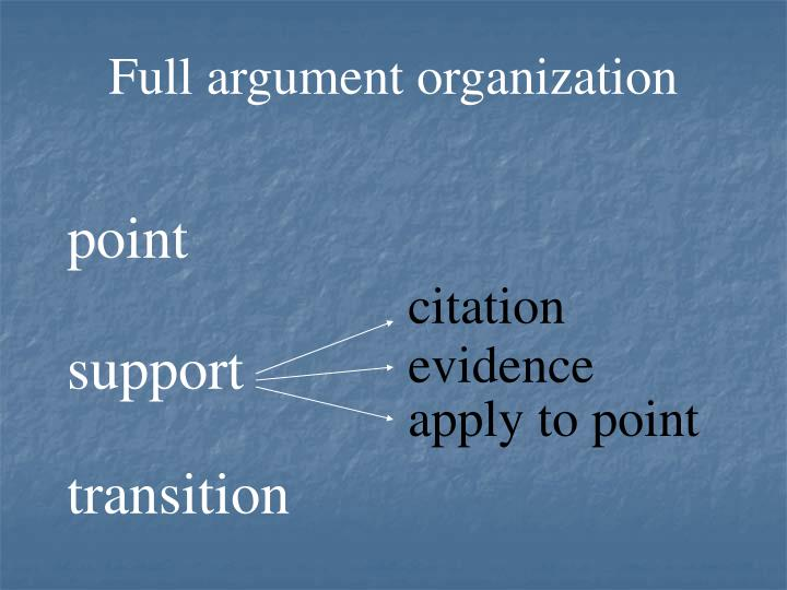 Full argument organization