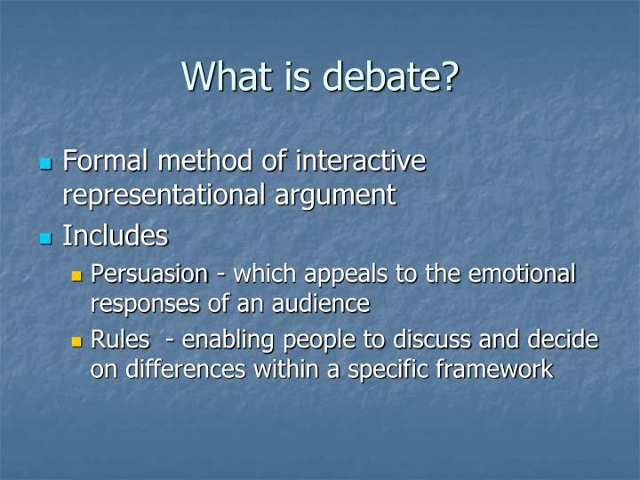 What is debate?