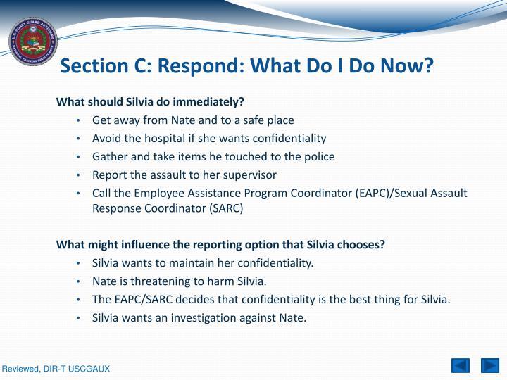 Section C: Respond: What Do I Do Now?