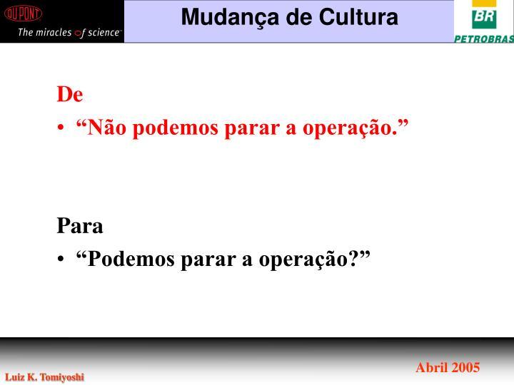 Mudança de Cultura