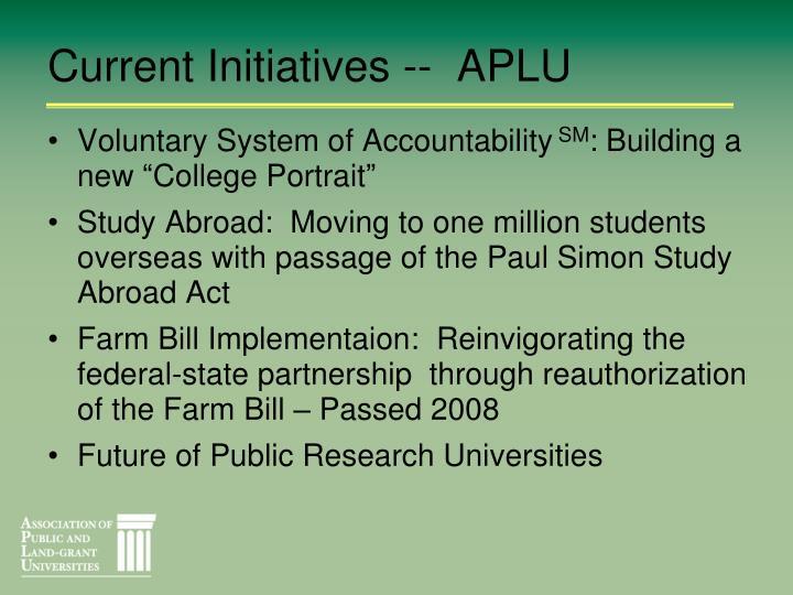 Current Initiatives --  APLU