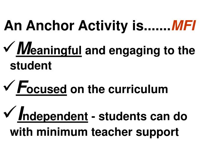 An Anchor Activity is.......