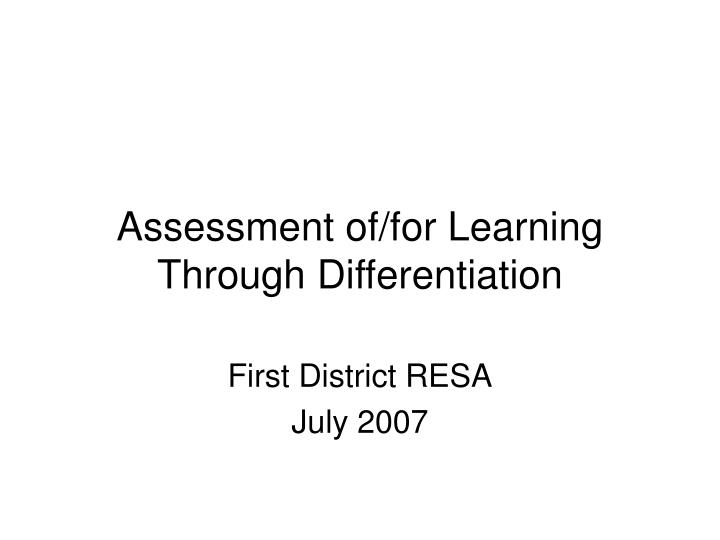 Assessment of for learning through differentiation