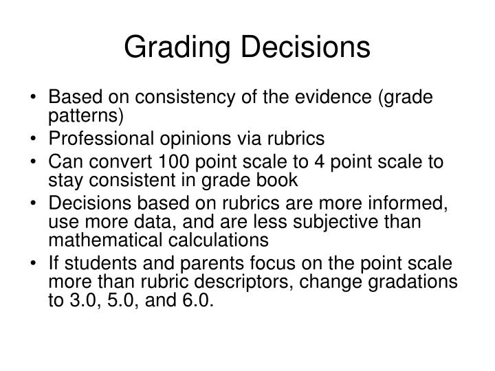 Grading Decisions