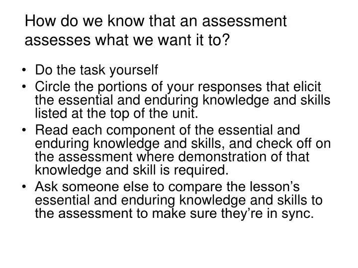 How do we know that an assessment assesses what we want it to?