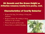 sir gawain and the green knight as arthurian romance courtly love poetry cont3