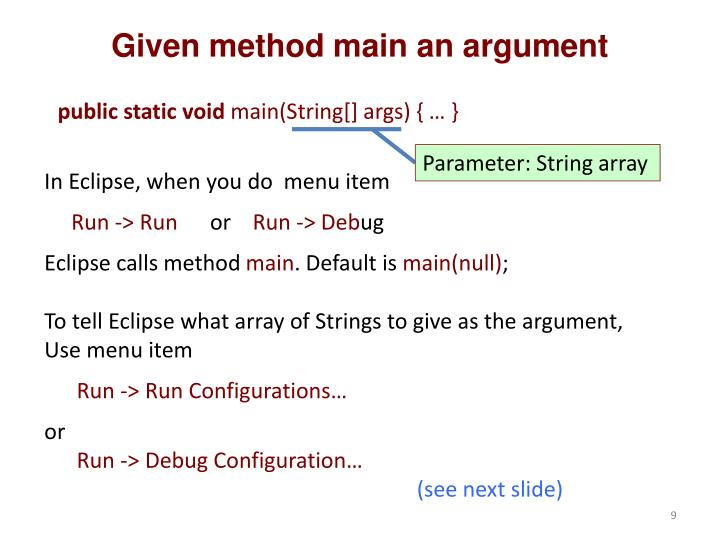 Given method main an argument