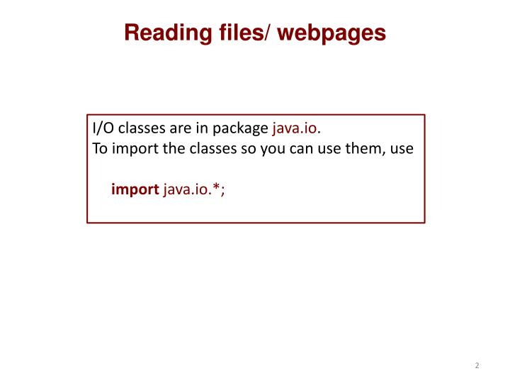 Reading files/ webpages