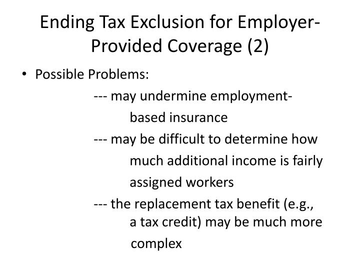 Ending Tax Exclusion