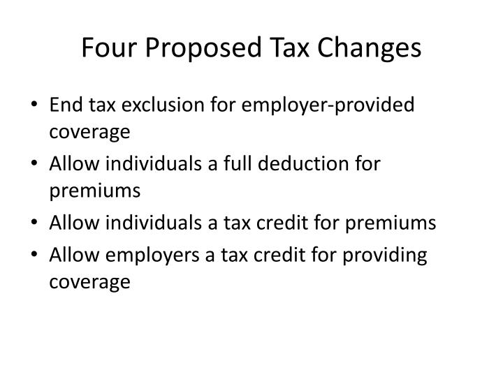Four proposed tax changes