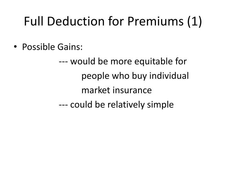 Full Deduction for Premiums (1)