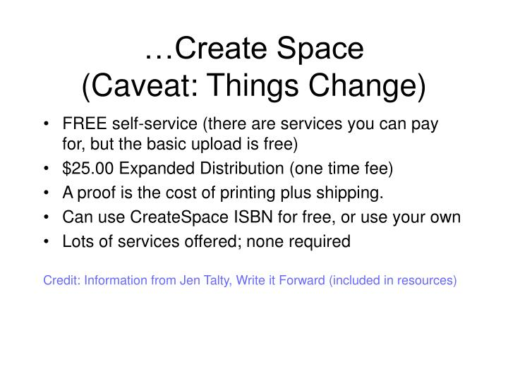…Create Space