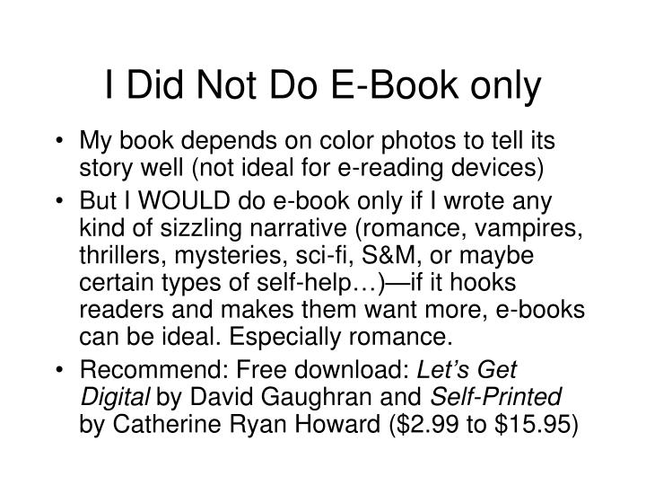 I Did Not Do E-Book only