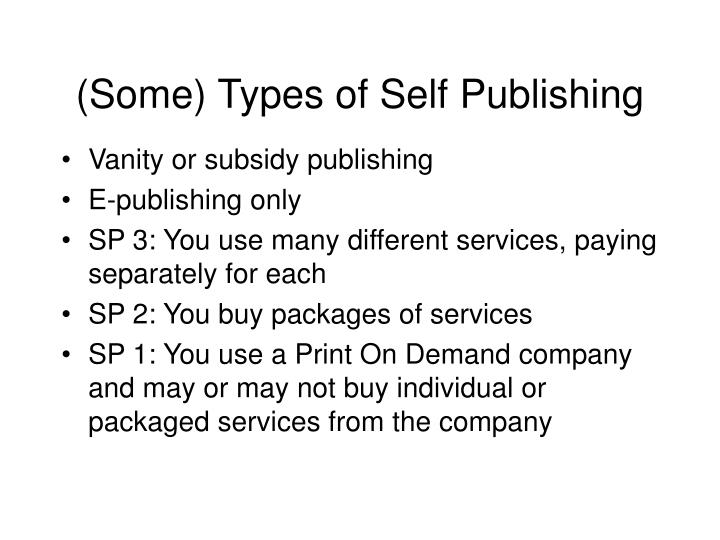 (Some) Types of Self Publishing