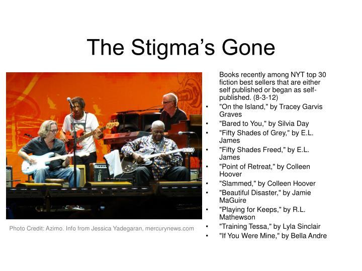 The Stigma's Gone