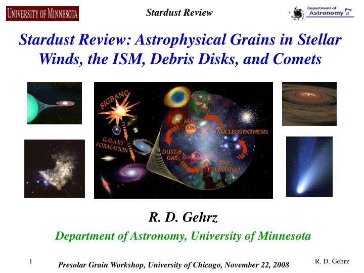 Stardust review astrophysical grains in stellar winds the ism debris disks and comets
