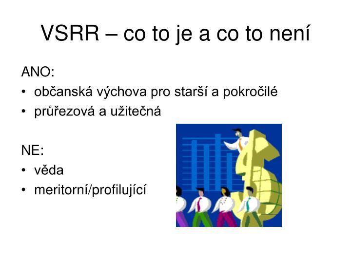 VSRR – co to je a co to není