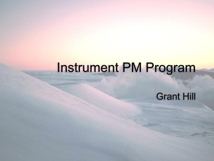 Instrument PM Program