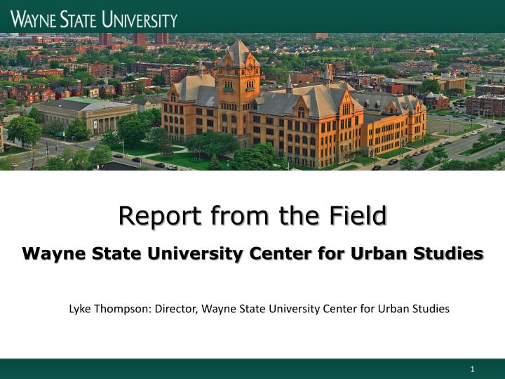 Wayne State University Center for Urban Studies