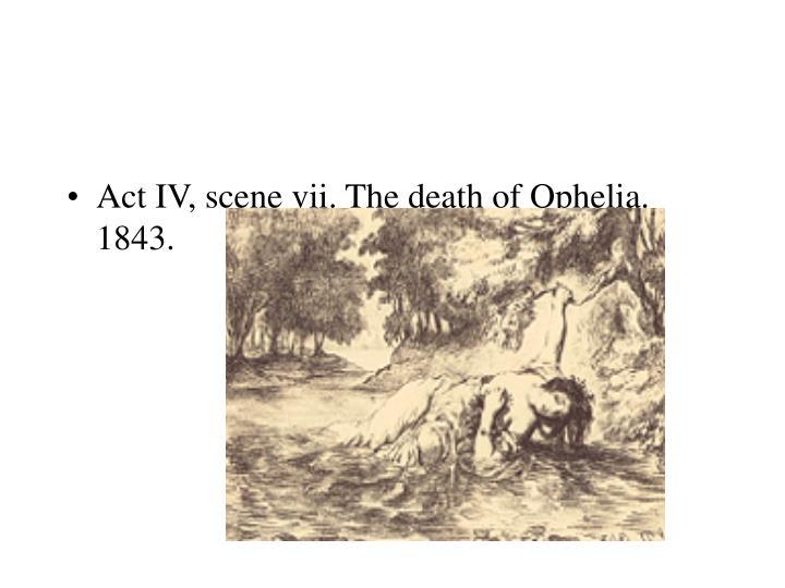 Act IV, scene vii. The death of Ophelia. 1843.