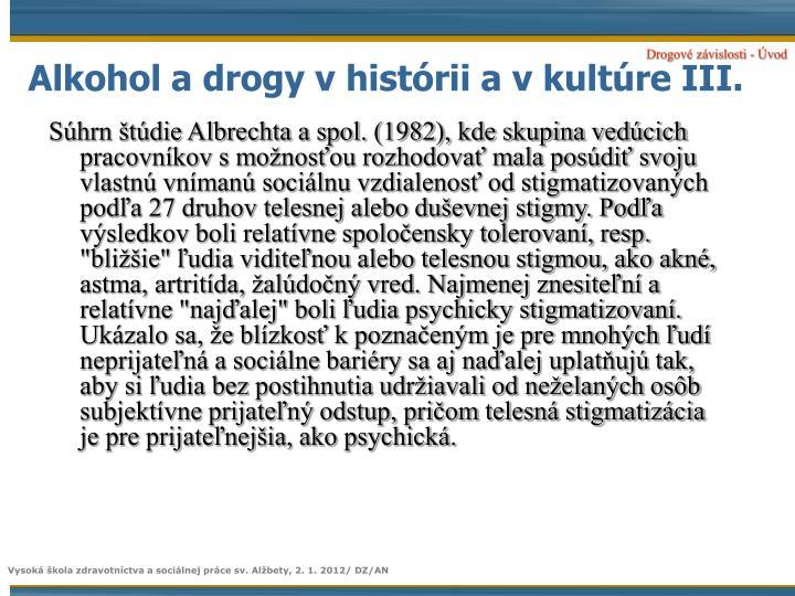Alkohol a drogy vhistórii a vkultúre III.