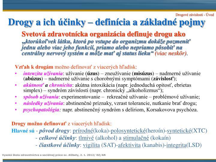 Drogy aich účinky – definícia a základné pojmy