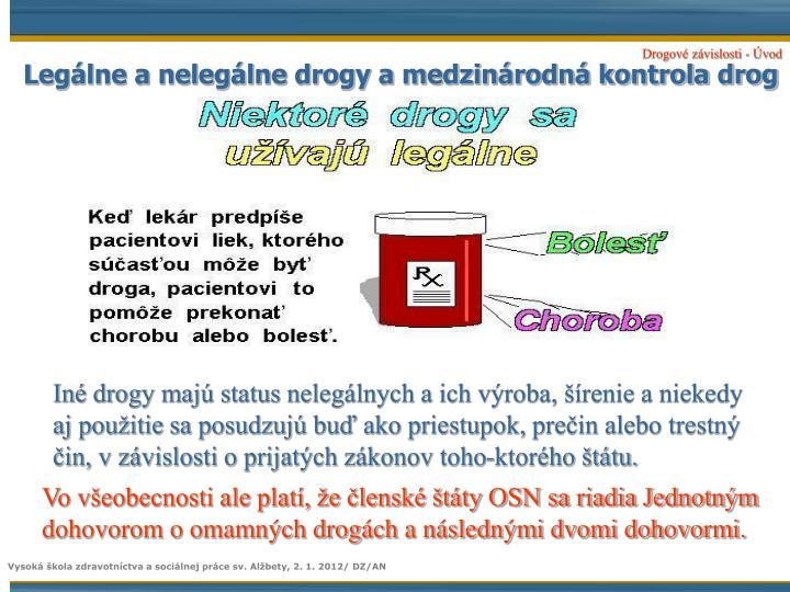 Legálne a nelegálne drogy a medzinárodná kontrola drog