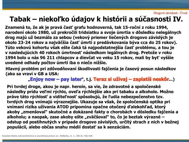 Tabak – niekoľko údajov k histórii a súčasnosti IV.