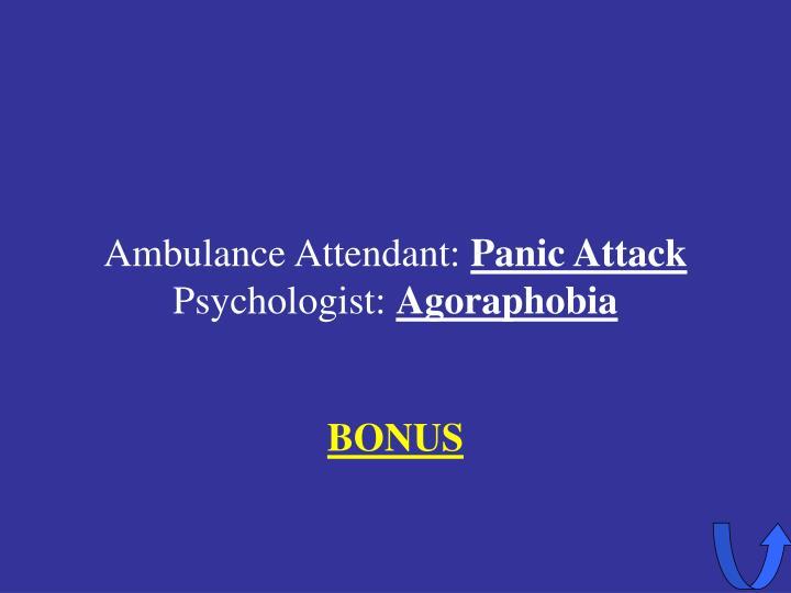 Ambulance Attendant: