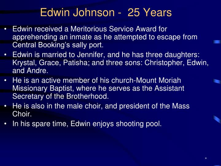 Edwin Johnson -  25 Years