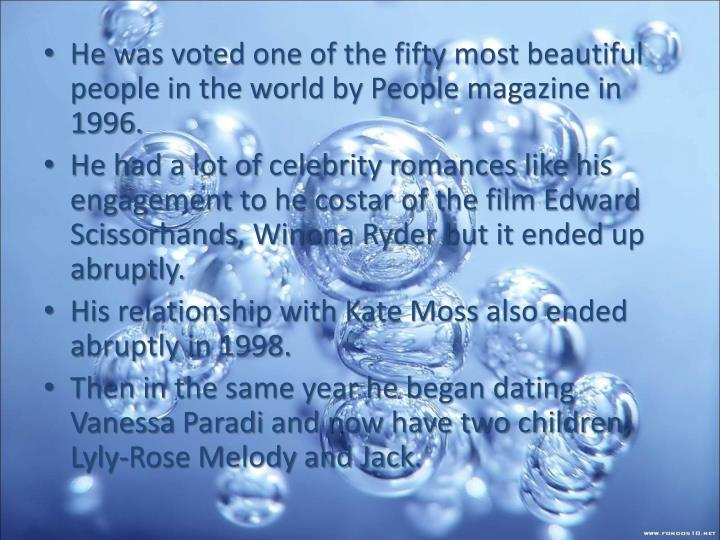 He was voted one of the fifty most beautiful  people in the world by People magazine in 1996.