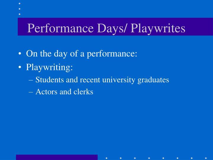 Performance Days/ Playwrites