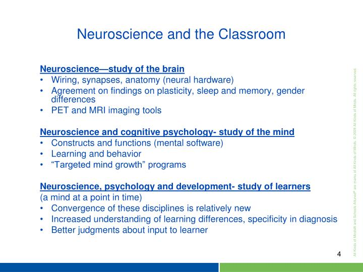 Neuroscience—study of the brain