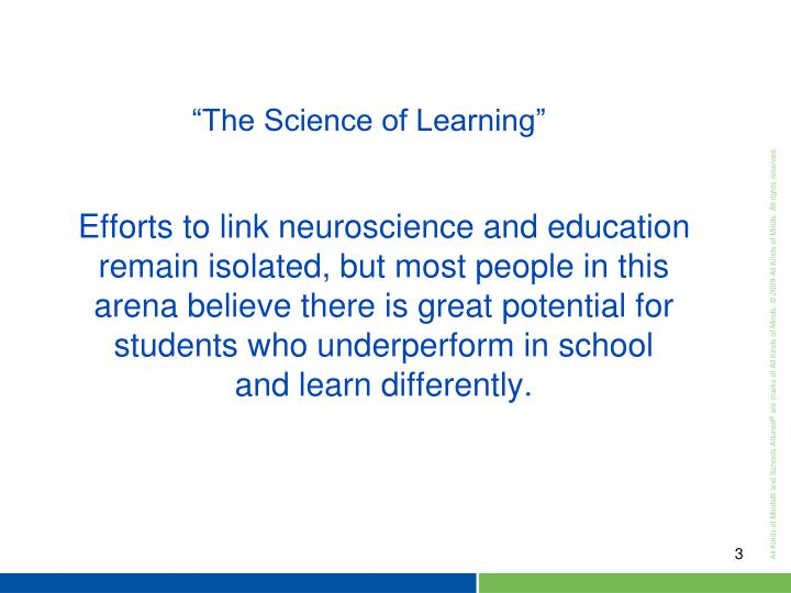 Efforts to link neuroscience and education remain isolated, but most people in this