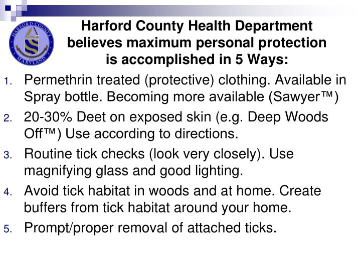 Harford County Health Department believes maximum personal protection is accomplished in 5 Ways: