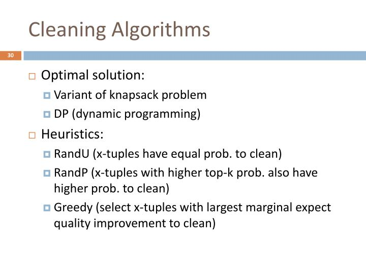Cleaning Algorithms