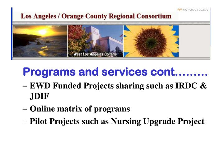 Programs and services cont………
