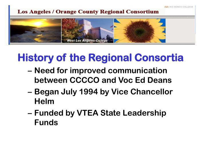 History of the Regional Consortia