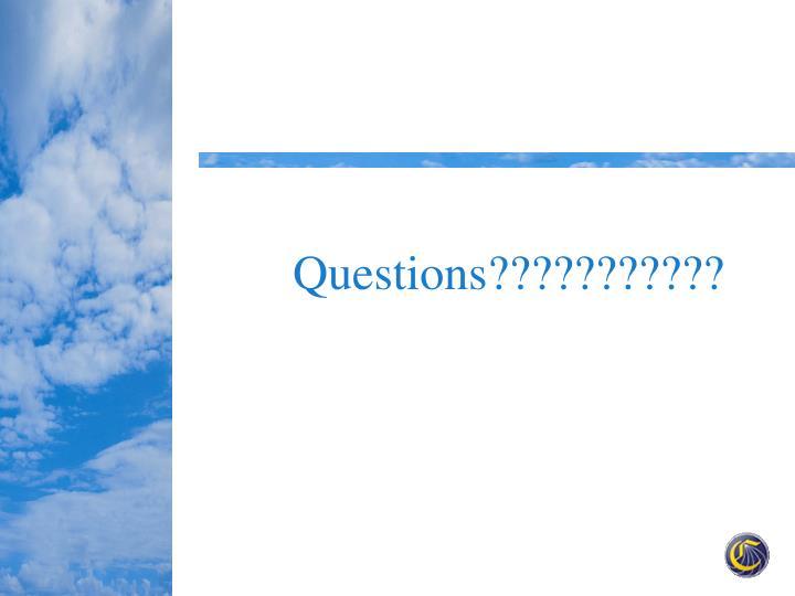 Questions???????????