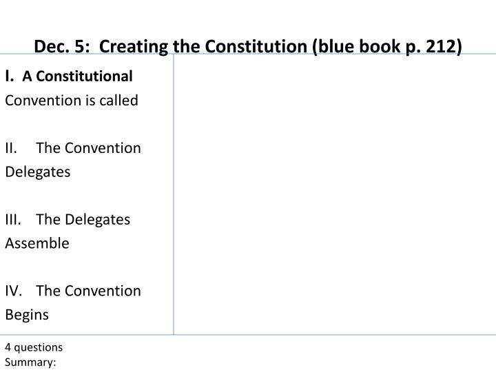 Dec. 5:  Creating the Constitution (blue book p. 212)