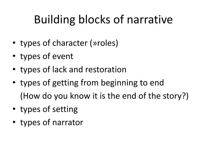 Building blocks of narrative