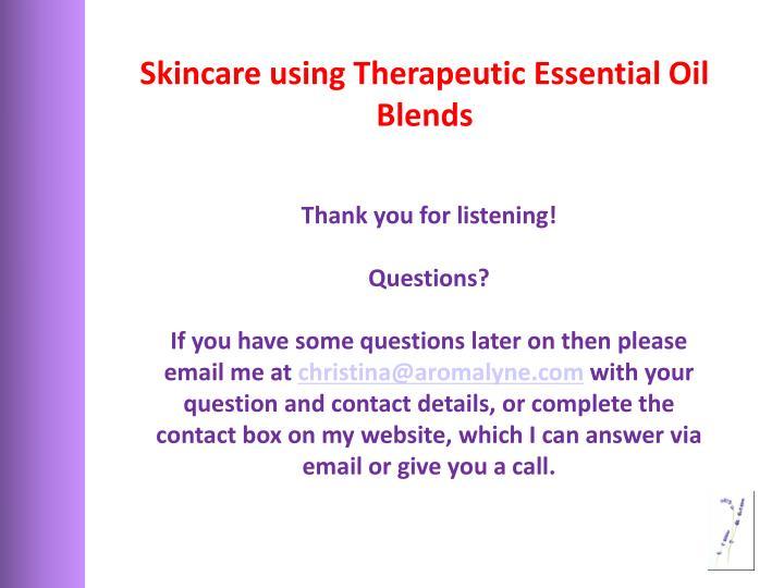 Skincare using Therapeutic Essential Oil Blends