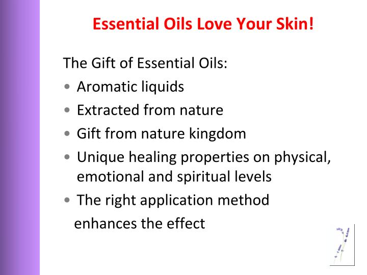 Essential Oils Love Your Skin!