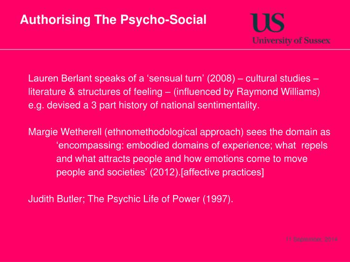 Authorising The Psycho-Social