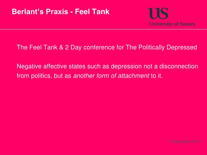 Berlant's Praxis - Feel Tank