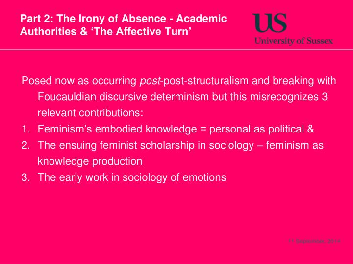 Part 2: The Irony of Absence - Academic Authorities & 'The Affective Turn'