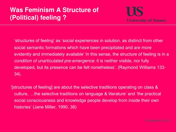 Was feminism a structure of political feeling