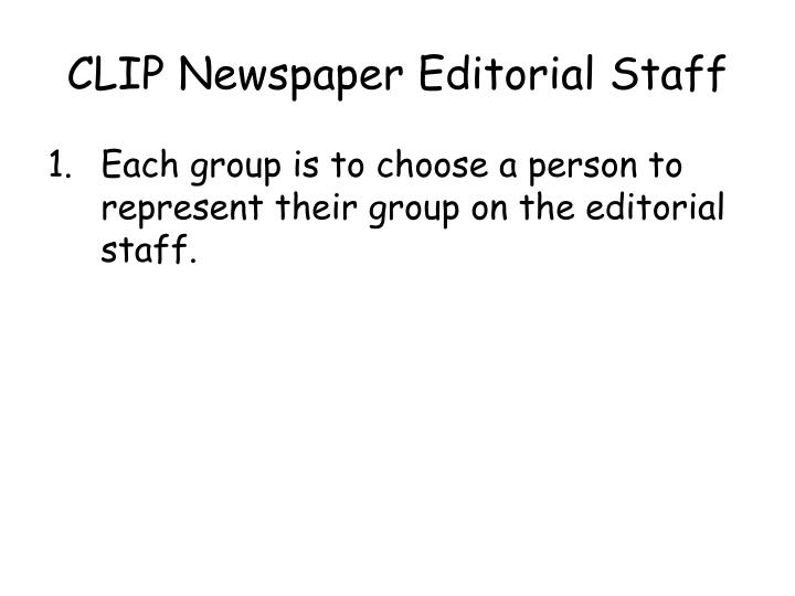 CLIP Newspaper Editorial Staff